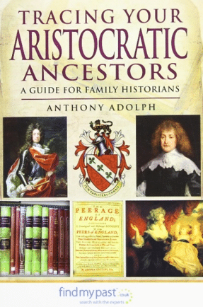 English Gentry by popular US professional genealogists, Price Genealogy: image of the book Tracing Your Aristocratic Ancestors.